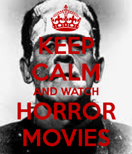 keep-calm-and-watch-horror-movies-2